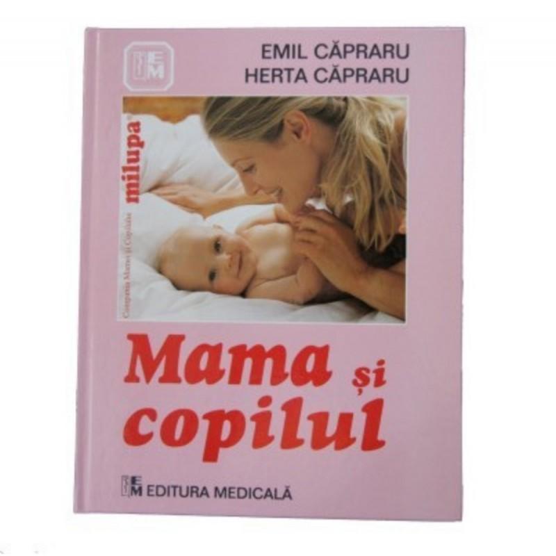 Mama si copilul - Editura Medicala