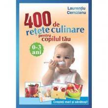 400 de retete culinare pt copilul tau 0-3 ani Ed. ALL
