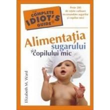 Alimentatia sugarului si a copilului mic - Editura ALL