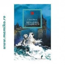 MENAJERIA LUI JAMRACH - Carole Birch  -  Editura ALL