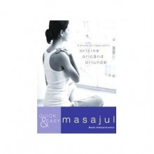 QUICK AND EASY. MASAJUL - Editura ALL